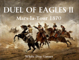 Duel of Eagles II Mars la Tour 1870 Cover